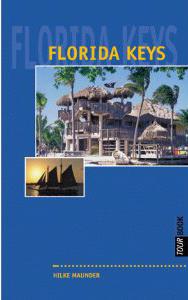 "Tourbook-Reiseführer ""Florida Keys"" von HIlke Maunder"