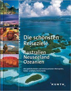 Kunth: die schönsten Reiseziele Australien / Neuseeland